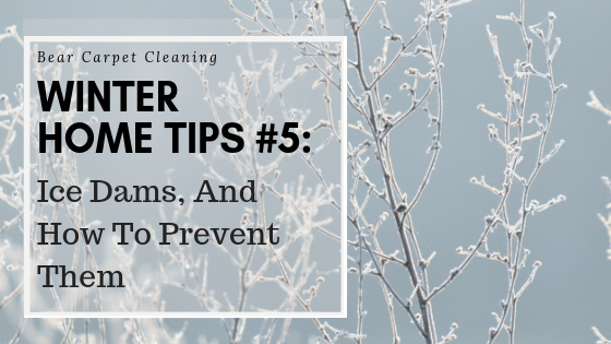 Winter Home Tips #5: Ice Dams, And How To Prevent Them